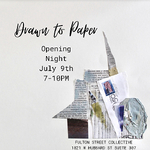Harvey Tillis - Drawn To Paper Group Exhibit at the Fulton Street Collective