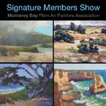 """Monterey Bay Plein Air Painters Association - """"Local Escapes"""" - MBPAPA Signature Show"""