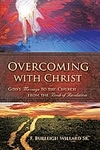 Overcoming with Christ by Celia Milslagle by F. Burleigh Willard ~  x