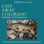 Chuck Marshall - Cast Away Colorado