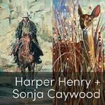 Sonja Caywood - Redefining Traditions: Harper Henry & Sonja Caywood