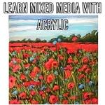 Mary Jane Erard - Acrylic and Mixed Media