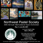 Northwest Pastel Society - 35th Annual International Open Exhibition