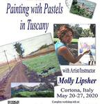 Molly Lipsher - Painting with Pastels in Tuscany
