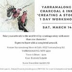 Karen Bloomfield - March 14, Creating a Story, Charcoal & Ink Workshop SOLD OUT