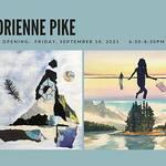 Adrienne Pike - 2nd Friday Exhibit