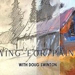 Doug Swinton - Drawing for painters.