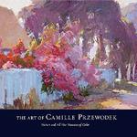 Award Winning Artist Workshops - Color of Light<br>Camille Przewodek<br> Oil, Acrylic - All Level