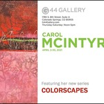 Carol McIntyre - Colorscapes - G44 Gallery Solo Show
