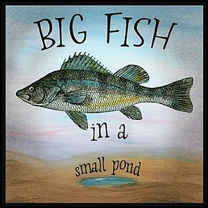 Lori h barrett work detail big fish in a small pond for Big pond fish