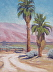 Borrego Springs Palms by Michelle Murphy-Ferguson Oil ~ 12 x 9