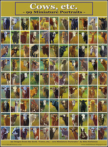Cows, etc. - 99 Miniature Portraits - (poster) by Rita Kirkman  ~ 24 x 18