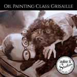 Carol Buswell - Oil Painting Class: Grisaille