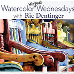 RIC DENTINGER - Watercolor Virtual Wednesdays