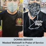 Donna Berger - Donna Berger - Masked Waitstaff:  In Praise of Service