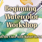 Rafael DeSoto. Jr. - Beginning Watercolor Workshop