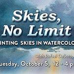 Rafael DeSoto. Jr. - Skies, No Limit - Watercolor Class*