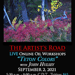 John Hulsey - Teton Colors - Live Online Oil Painting Class