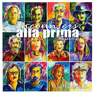 Encounters Alla Prima