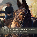 Heartland Art Club - Painting without Borders with Patrick Saunders