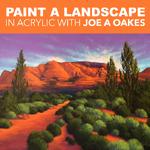 Joe A. Oakes - Acrylic Landsacape with Joe A. Oakes
