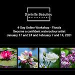 Danielle Beaulieu - FULL - Online 4 - Week workshop to paint flowers (Sunday)