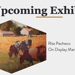 Rita Pacheco - The Bounty of Ridgway Colorado: Landscapes and Still Life by Rita Pacheco